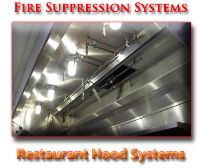 Restaurant and Kitchen Fire Suppression Systems